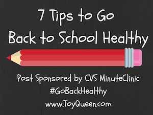 7 Tips to Go Back to School Healthy