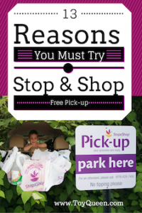 13 reasons to try Stop and shop free pick up on ToyQueen.com