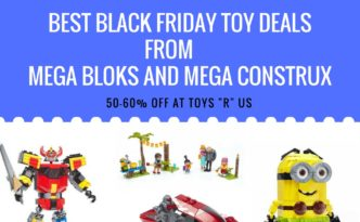Best Best Black Friday Toy Deals from Mega Bloks and Mega Construx FRIDAY TOY DEALS FROMMEGA BLOKS & MEGA CONSTRUX