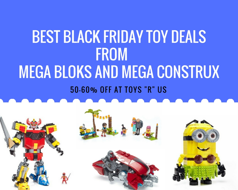 Best Best Black Friday Toy Deals from Mega Bloks and Mega Construx FRIDAY TOY DEALS FROMMEGA BLOKS & MEGA CONSTRUX